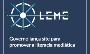 Governo lança LEME, site agregador de recursos de literacia mediática